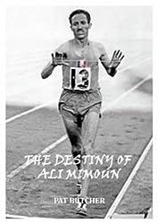 The Destiny of Ali Mimoun by Pat Butcher (2011-10-30)