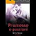 Promesse e passioni