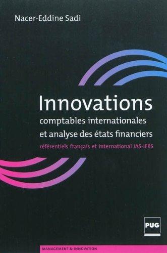 Innovations comptables internationales et analyse des états financiers : Référentiels français et international IAS-IFRS