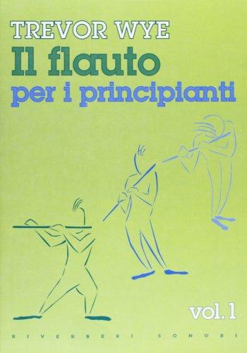 Il flauto per i principianti: 1