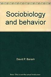Sociobiology and Behavior