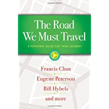The Road We Must Travel: A Personal Guide for Your Journey by Francis Chan (2014-03-04)
