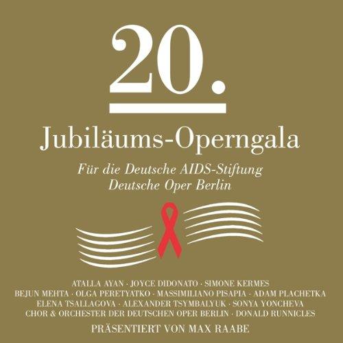 20.Jubilums-Operngala F.d.Aids-Stiftung [Import allemand]