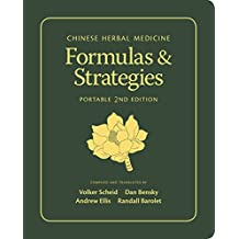 Chinese Herbal Medicine: Formulas & Strategies, Portable Edition