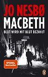 Image of Macbeth: Blut wird mit Blut bezahlt. Thriller - Internationaler Bestseller