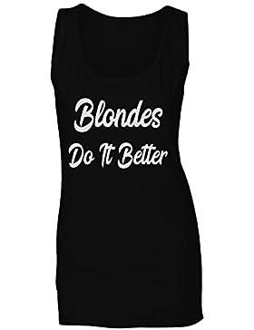Blondes lo hacen mejor en la novedad negra camiseta sin mangas mujer gg28ft