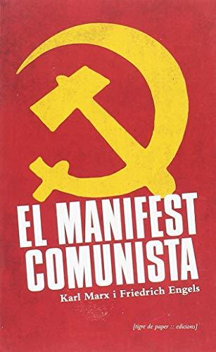 Manifest del Partit Comunista (Urpes, les armes del tigre) por Karl Marx