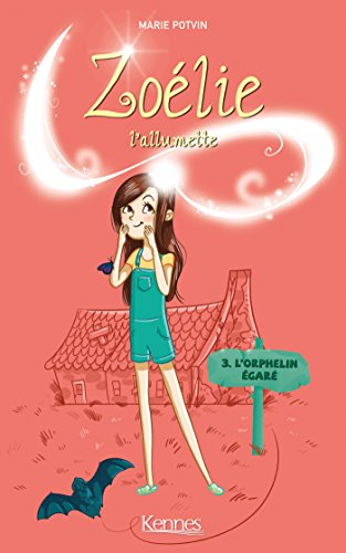ZOLIE L'ALLUMETTE T03: L'orphelin gar