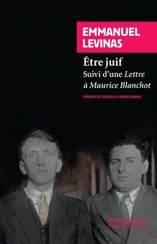 Etre juif : Suivi d'une Lettre à Maurice Blanchot par Emmanuel Levinas