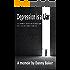 Depression is a Liar (Kindle Edition)