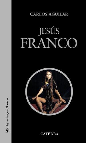 Descargar Libro Jesús Franco (Signo E Imagen - Signo E Imagen. Cineastas) de Carlos Aguilar