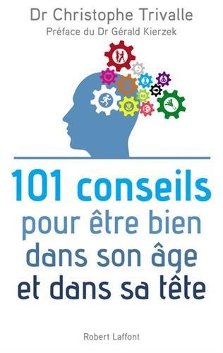 101-conseils-pour-etre-bien-dans-son-age-et-dans-sa-tete