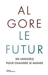 Le futur : Six logiciels pour changer le monde