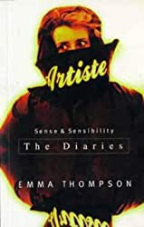 Sense and Sensibility: Diaries and Screenplay by Emma Thompson (1996-12-06)