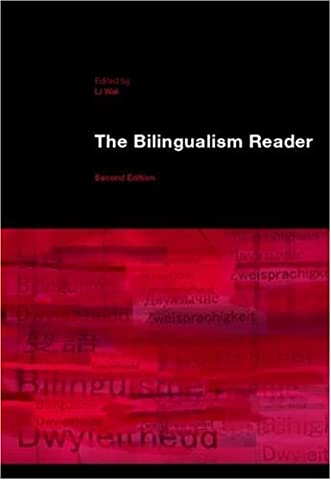 The Bilingualism Reader by Li Wei (Editor) › Visit Amazon's Li Wei Page search results for this author Li Wei (Editor) (21-Dec-2006) Paperback