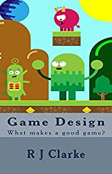 Game Design: What makes a good game?