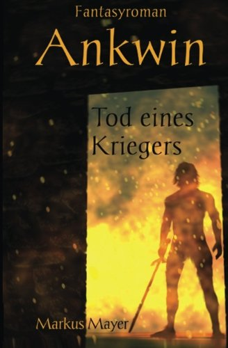 Ankwin - Tod eines Kriegers