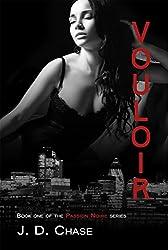 Vouloir (Passion Noire Book 1)