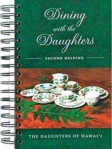 Dining With the Daughters: Second Helping