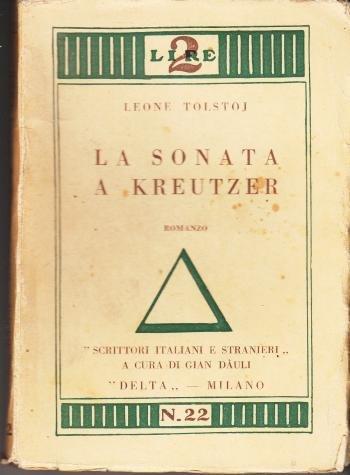 LA SONATA E KREUTZER,LEONE TOLSTOJ