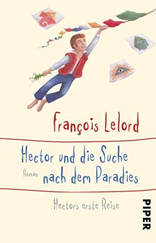 Hector und die Suche nach dem Paradies: Hectors erste Reise (Hectors Abenteuer, Band 7)