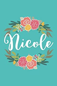 Nicole: 6x9 Lined Writing Notebook Journal with Personalized Name, 120 Pages - Pink & Yellow Flowers on Teal Blue with Family
