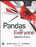 Pandas for Everyone: Python Data Analysis: Python Data Analysis (Addison-Wesley Data & Analytics)