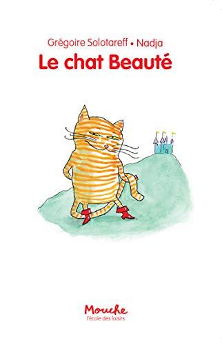 Le chat Beauté par Grégoire Solotareff