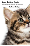 Your Kitten Book: Information and advice for the new owner.
