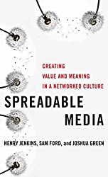 [Spreadable Media: Creating Value and Meaning in a Networked Culture] (By: Henry Jenkins) [published: February, 2013]