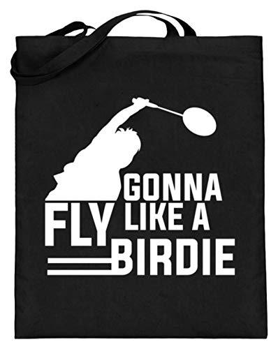 Gonna Fly Like A Birdie - Badminton Federball Tennis Motiv Schlichtes Und Witziges Design - Jutebeutel (mit langen Henkeln) -