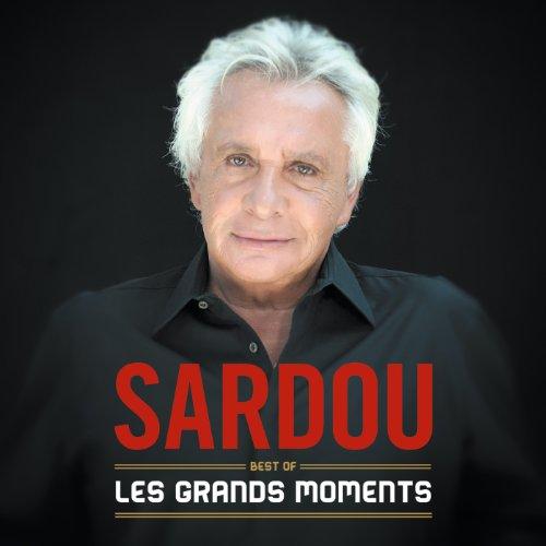 Michel Sardou - Les grands môments - Best of Michel Sardou
