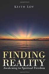 Finding Reality: Awakening to Spiritual Freedom