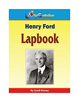 Henry Ford Lapbook: Plus FREE Printable Ebook (English Edition ...