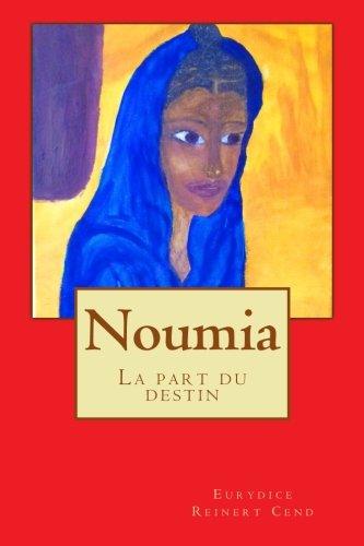 Noumia: La part du destin