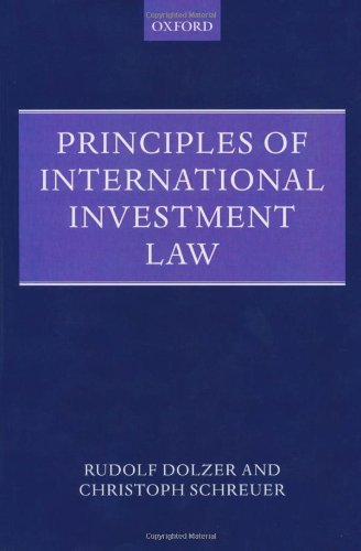 Principles of International Investment Law (Foundations of Public International Law)