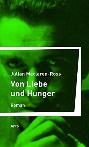 Preisvergleich Produktbild Von Liebe und Hunger: Roman