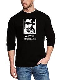 Wayne interessierts? manches longues S M L XL XXL XXXL