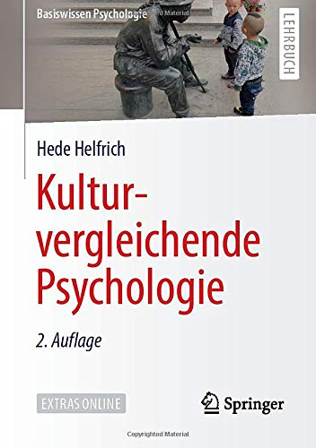 Kulturvergleichende Psychologie (Basiswissen Psychologie)