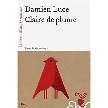 Claire de plume de Damien Luce