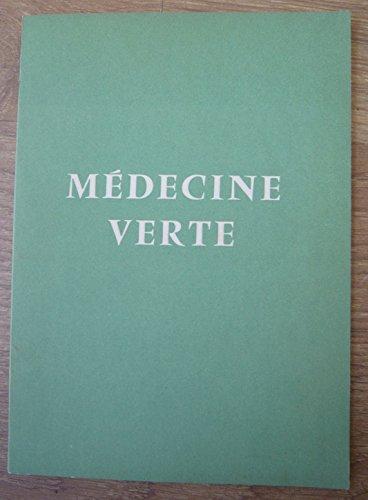 Médecine verte Glossaire médico-argotique