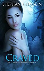 Craved (Gwen Sparks) (Volume 1) by Stephanie Nelson (2011-07-25)