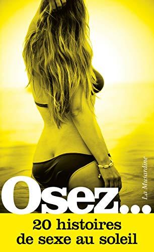 Osez 20 histoires de sexe au soleil
