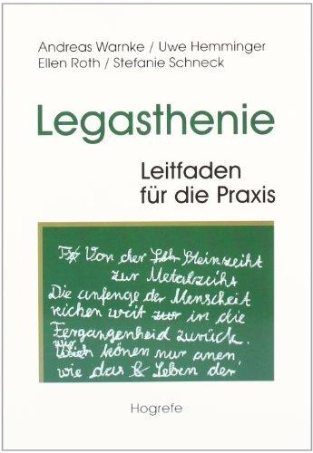 Legasthenie. Leitfaden für die Praxis (German Edition)