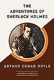 The Adventures of Sherlock Holmes (AmazonClassics Edition) - Arthur Conan Doyle