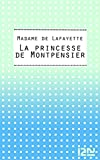 La princesse de Montpensier (Classiques t. 14311) - Format Kindle - 9782266225540 - 1,99 €