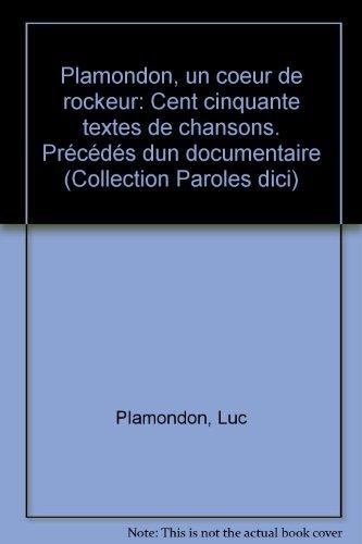 Plamondon, un coeur de rockeur