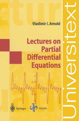 Lectures on Partial Differential Equations (Universitext)