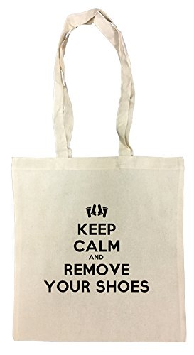 Keep Calm And Remove Your Shoes Cotton Borsa Della Spesa Riutilizzabile Cotton Shopping Bag Reusable