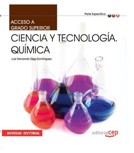 Acceso a Ciclos formativos de Grado Superior. Parte Específica. Ciencia y Tecnología. Química (Acceso Ciclos Formativos)